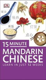 15-minute Mandarin Chinese - Dorling Kindersley