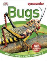 Bugs : DK : Eyewonder - Dorling Kindersley