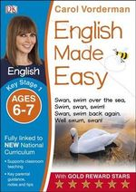 English Made Easy Ages 6-7 Key Stage 1 : Ages 6-7, Key stage 1 - Carol Vorderman