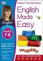 English Made Easy Ages 7-8 Key Stage 2 : Ages 7-8, Key stage 2 - Carol Vorderman