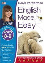 English Made Easy Ages 8-9 Key Stage 2 : Ages 8-9, Key stage 2 - Carol Vorderman