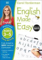 English Made Easy Early Writing Preschool Ages 3-5 : Ages 3-5 preschool - Carol Vorderman