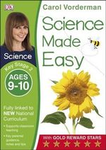 Science Made Easy Ages 9-10 Key Stage 2 : Key Stage 2, ages 9-10 - Carol Vorderman