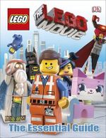 The LEGO Movie  : The Essential Guide - Dorling Kindersley