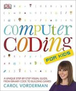 Computer Coding for Kids - Carol Vorderman
