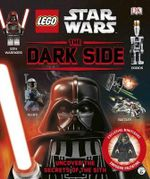 Lego Star Wars : The Dark Side - Dorling Kindersley