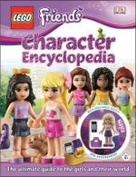 Lego Friends Character Encyclopedia - Dorling Kindersley