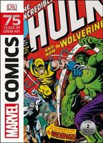 Marvel Comics : 75 Years of Cover Art - Dorling Kindersley