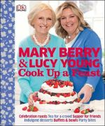 Cook Up a Feast - Mary Berry