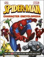 Spider-Man Character Encyclopedia - Dorling Kindersley