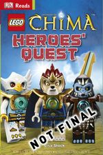 LEGO Legends of Chima : Heroes' Quest : DK Read - Dorling Kindersley