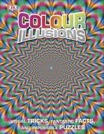 Colour Illusions - Dorling Kindersley