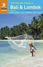 The Rough Guide to Bali and Lombok : Rough Guide to... Series - Jeroen van Marle