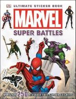 Ultimate Sticker Collection : Marvel : Super Battles : More Than 250 Reusable Full Color Stickers - Dorling Kindersley