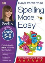 Spelling Made Easy Year 1 : Year 1 - Carol Vorderman