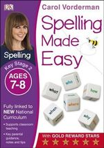 Spelling Made Easy Year 3 : Year 3 - Carol Vorderman