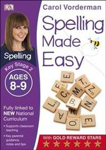 Spelling Made Easy Year 4 : Year 4 - Carol Vorderman