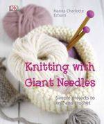 Knitting with Giant Needles - Hanna Charlotte Erhorn