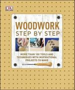 Woodwork Step by Step - Dorling Kindersley