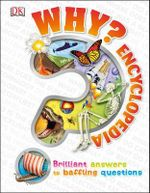 Why? Encyclopedia - Dorling Kindersley