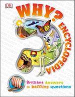 Why? Encyclopedia - Dorling Kindersley