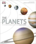 The Planets : The Definitive Visual Guide  - Dorling Kindersley