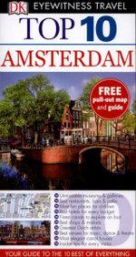 DK Eyewitness Top 10 Travel Guide : Amsterdam - Fiona Duncan