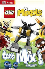 LEGO Mixels : Let's Mix! : DK Reads Starting to Read   - Dorling Kindersley