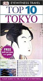 Tokyo : DK Eyewitness Top 10 Travel Guide   - Dorling Kindersley