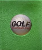 Golf : The Ultimate Guide - Dorling Kindersley