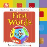 Feel and Find Fun : First Words - Dorling Kindersley