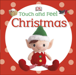 DK Touch and Feel Christmas - Dorling Kindersley