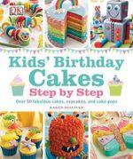 Kids' Birthday Cakes - Karen Sullivan