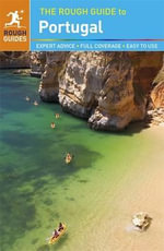 The Rough Guide to Portugal : Rough Guide to... - Rough Guides