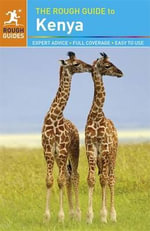The Rough Guide to Kenya - Richard Trillo