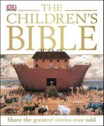 The Children's Bible - Dorling Kindersley