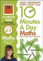 10 Minutes a Day Maths Ages 5-7 - Carol Vorderman