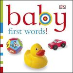 Chunky Baby First Words! - Dorling Kindersley