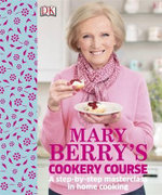 Mary Berry's Cookery Course - Mary Berry