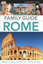 Rome : DK Eyewitness Travel Family Guides   - Dorling Kindersley