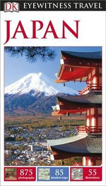 Japan : DK Eyewitness Travel Guide  - Dorling Kindersley