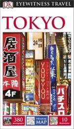 Tokyo : DK Eyewitness Travel Guide - Dorling Kindersley