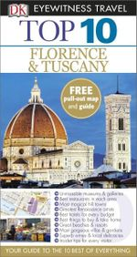 Florence and Tuscany : DK Eyewitness Top 10 Travel Guide - Dorling Kindersley