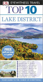 DK Eyewitness Top 10 Travel Guide : Lake District - Dorling Kindersley