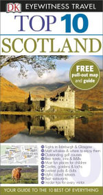 DK Eyewitness Top 10 Travel Guide : Scotland - Alastair Scott
