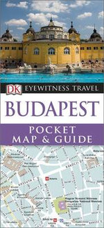 Budapest : DK Eyewitness Pocket Map and Guide - Dorling Kindersley