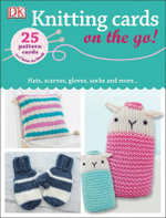 Knitting Cards on the Go! : Hats, scarves, gloves and more... - Dorling Kindersley