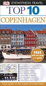 Copenhagen : DK Eyewitness Top 10 Travel Guide - Dorling Kindersley