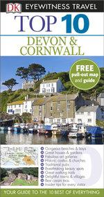 DK Eyewitness Top 10 Travel Guide : Devon & Cornwall - Robert Andrews
