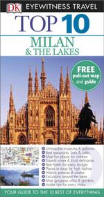 DK Eyewitness Top 10 Travel Guide : Milan & the Lakes - Reid Bramblett